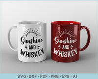 Sunshine and Whiskey SVG, PNG Printable Cutting files