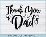 Thank You  Dad SVG, PNG Printable Cutting files