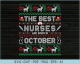 The Best Nurses Are Born In October, Ugly Christmas Sweater Design SVG, PNG Printable Cutting Files