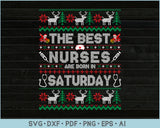The Best Nurses Are Born In Saturday, Ugly Christmas Sweater Design SVG, PNG Printable Cutting Files