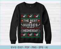 The Best Nurses Are Born In Wednesday, Ugly Christmas Sweater Design SVG, PNG Printable Cutting Files