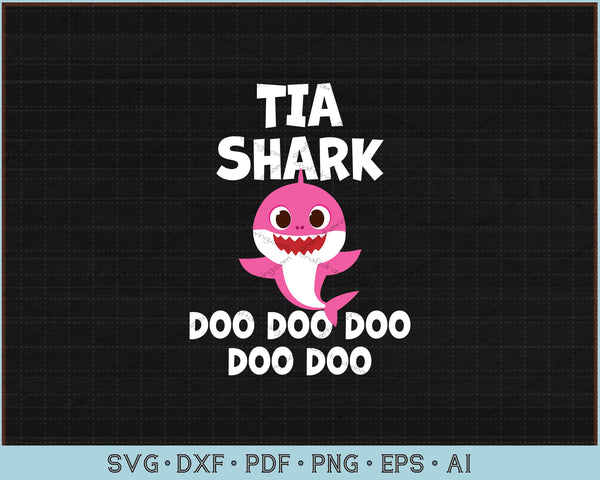 Tia Shark Doo Doo Doo SVG, PNG Print Ready Cutting Files For Instant Download