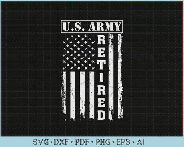 US Army Retired Distressed American Flag SVG, PNG Printable Cutting Files