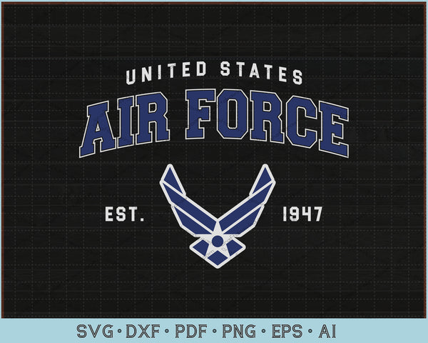United States Air Force est 1947 SVG, PNG Printable Cutting Files