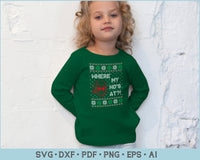 Where My Ho's At Ugly Christmas Sweater Design SVG, PNG Printable Cutting Files