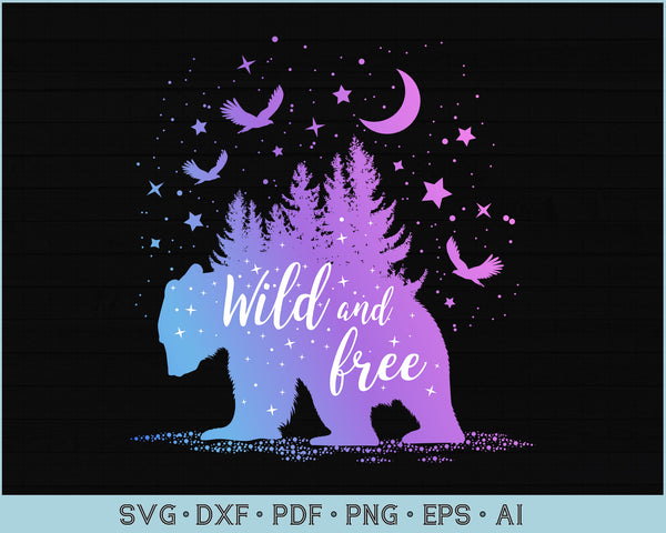 Download Wild And Free, Cutting File, Svg, Png, Eps Crafter Files