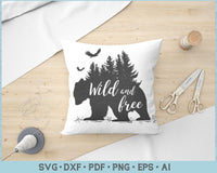 Wild and Free SVG, DXF, PNG Printable Cutting files for Instant Download