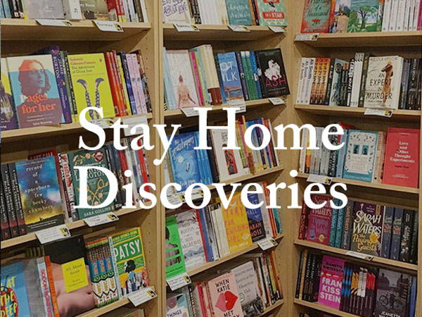 Stay Home Discoveries: Week 9