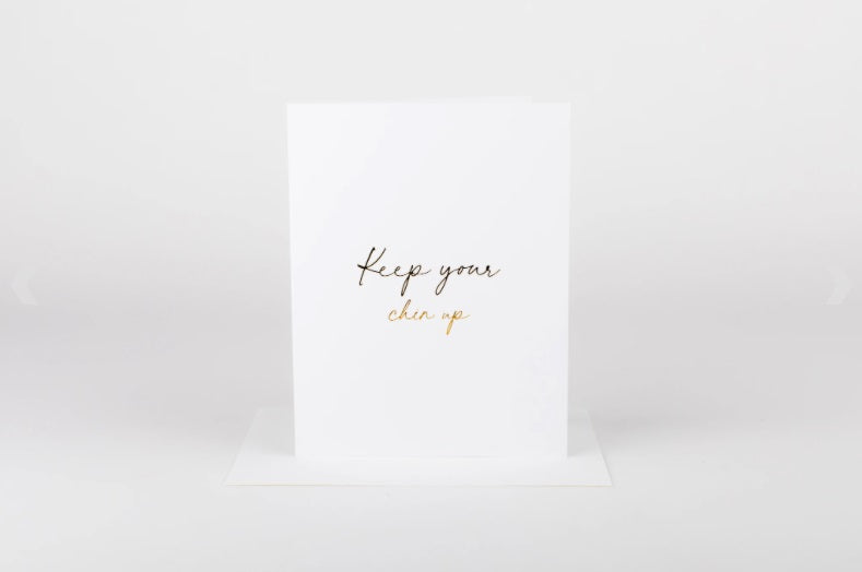 W&C Cards - Keep Your Chin Up