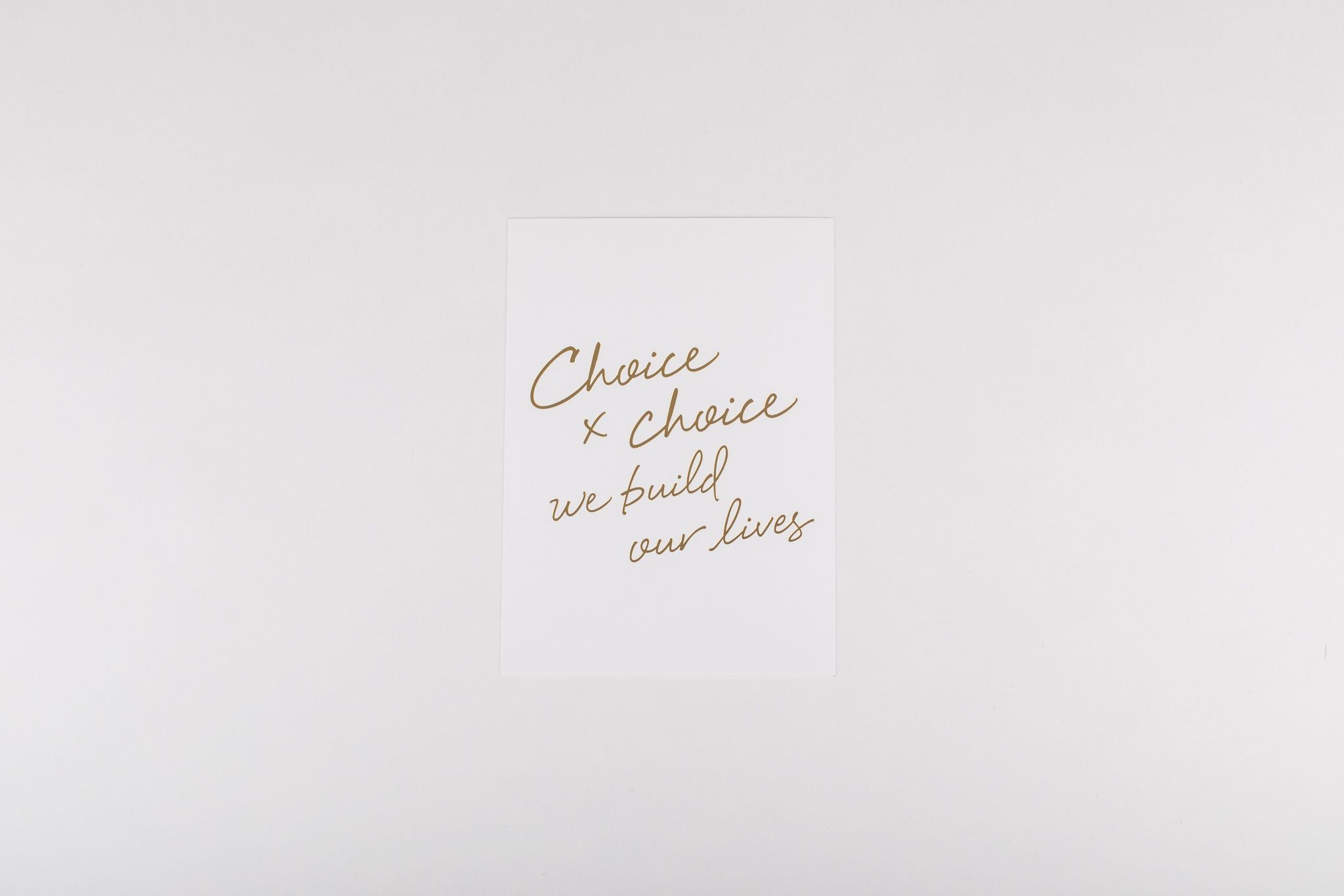 Art Print - Choice x Choice 5x7 White