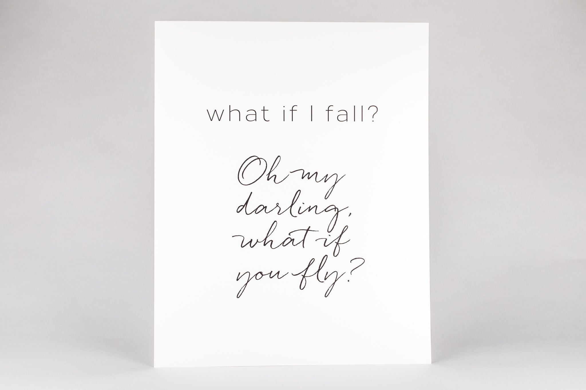 "Art Print - What If I Fall Print 8""x10"" White/Black"