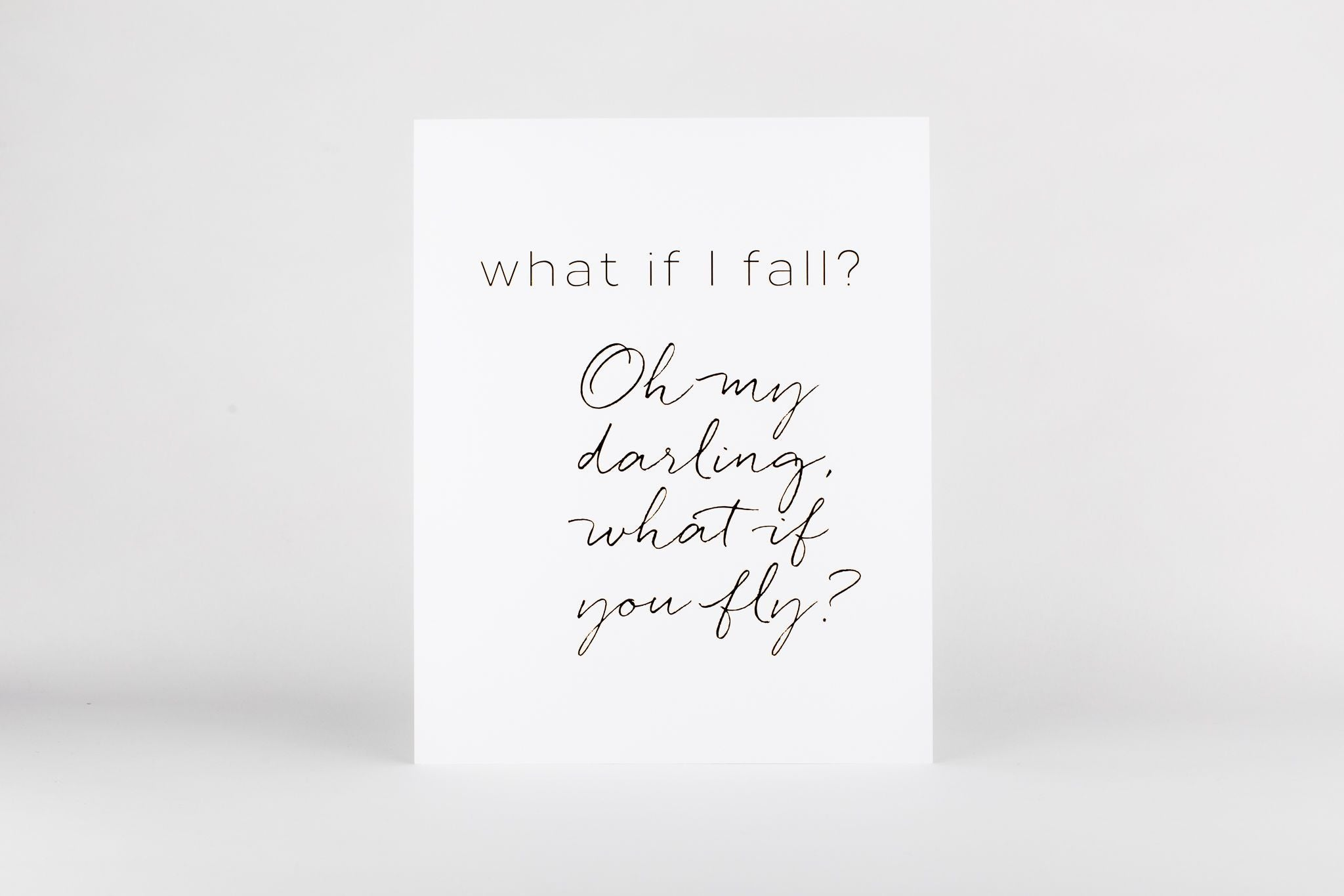 "Art Print - What If I Fall Print 5""x7"" White/Black"