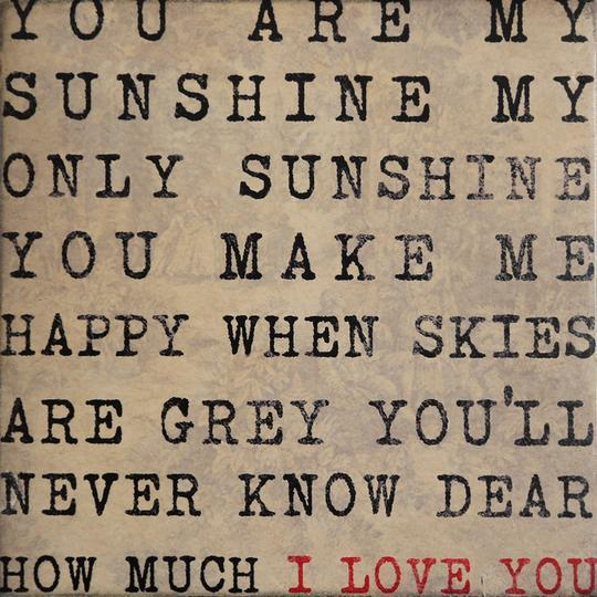 Wood Coaster - You Are My Sunshine