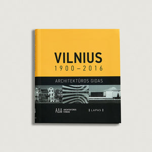 Vilnius Architectural Guide 1900-2016, book Lithuanian version