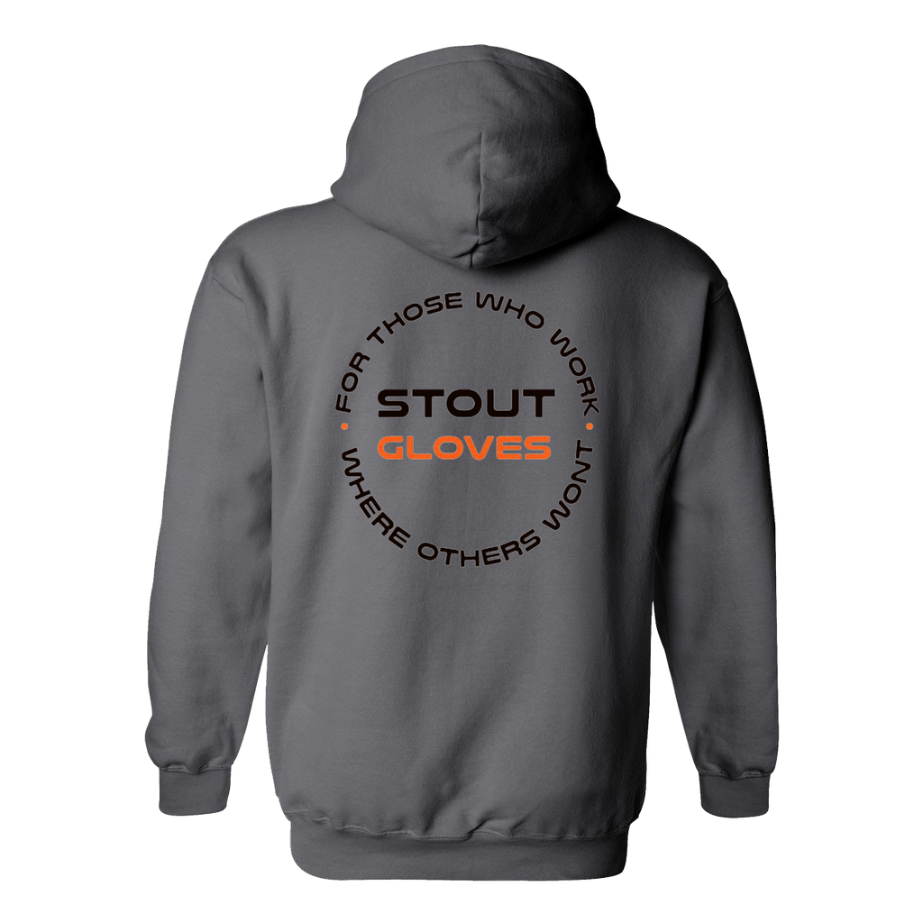 "Stout Gloves Hoodie "" For Those Who Work Where Others Wont"" - CHARCOAL GREY"
