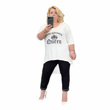 Load image into Gallery viewer, Social Distance Queen Dipped Hem Top