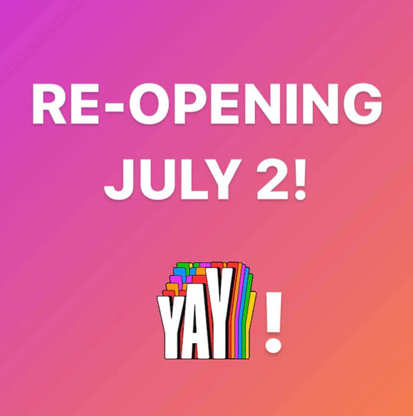 Re-Opening on July 2!