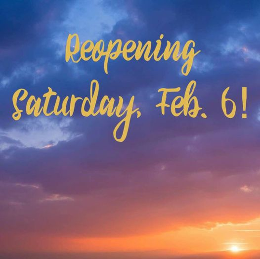 Reopening Saturday, February 6th!