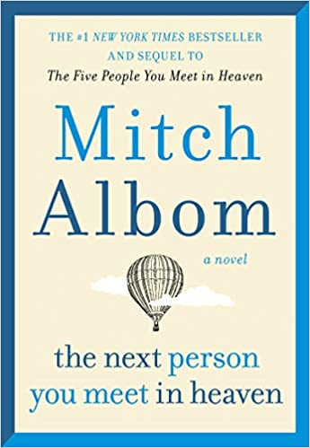 The Next Person You Meet In Heaven [Mitch Albom]