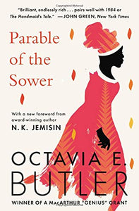 Parable Of The Sower [Octavia Butler]