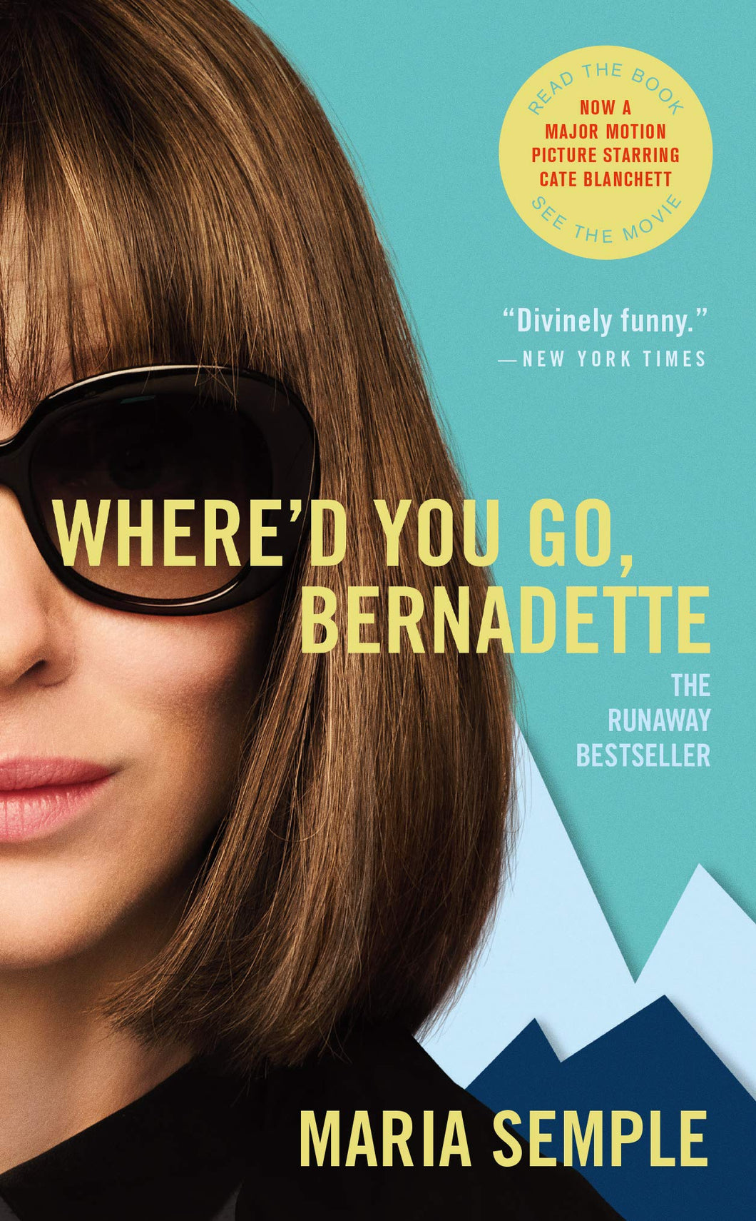 Where'd You Go, Bernadette [Maria Semple]