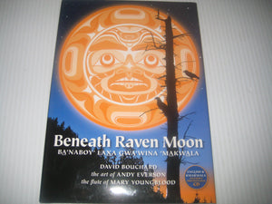 Beneath Raven Moon [David Bouchard]