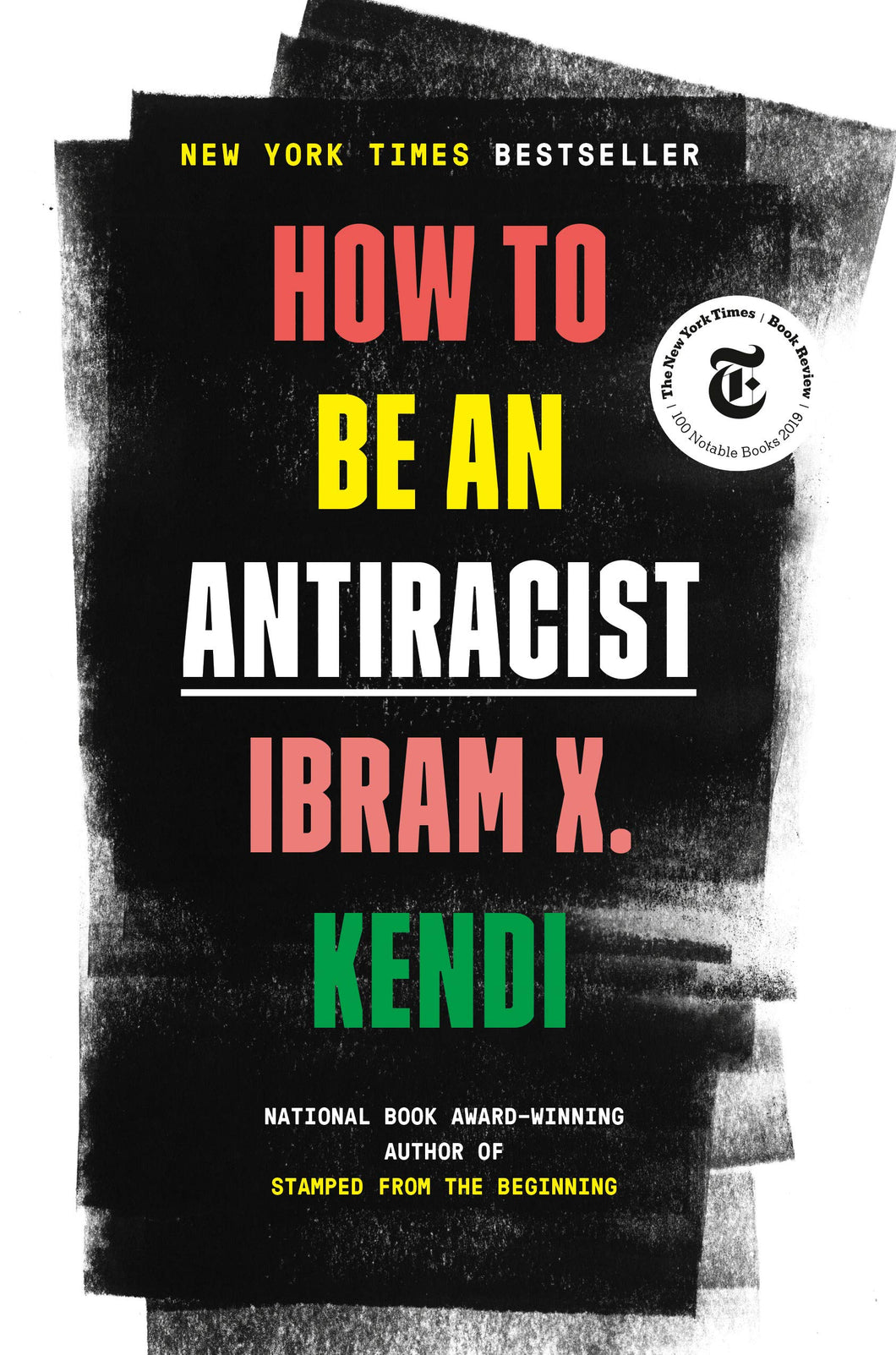 How To Be An Anti-Racist [Ibram X. Kendi]