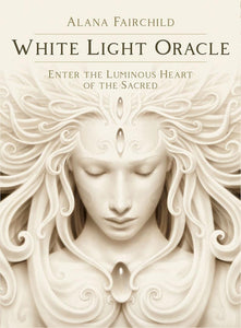 White Light Oracle [Alana Fairchild]