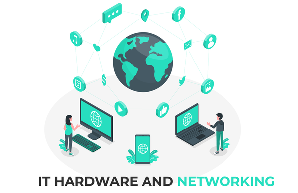 IT Hardware and Networking