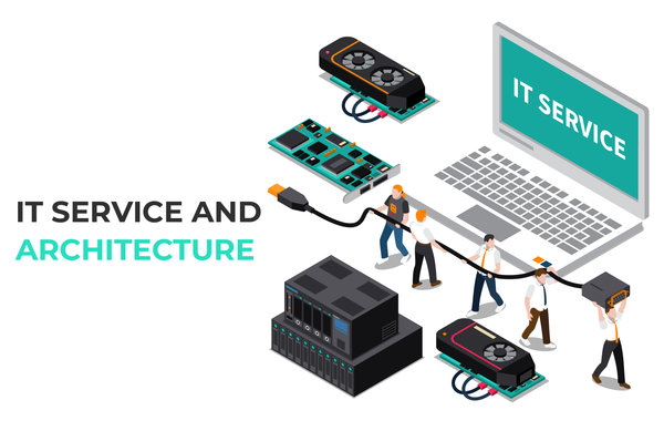 IT Service and Architecture