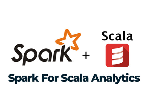 Spark for Scala Analytics