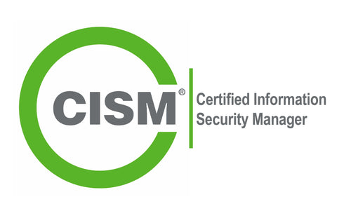 CISM<sup>®</sup>- Certified Information Security Manager