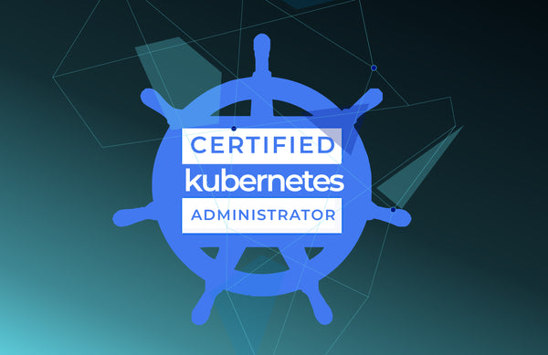 Certified Kubernetes Administrator