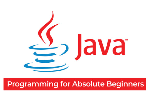 Java Programming for Absolute Beginners