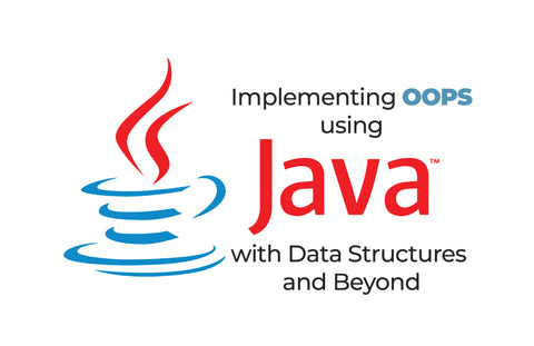Phase-1: Implement OOPS using JAVA with Data Structures and Beyond