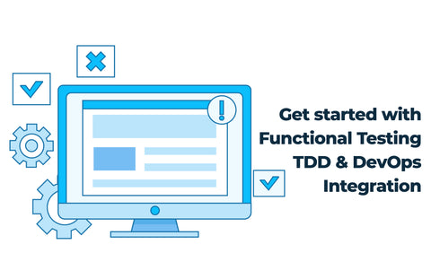 Phase-2: Get started with Functional Testing, TDD, and DevOps integration