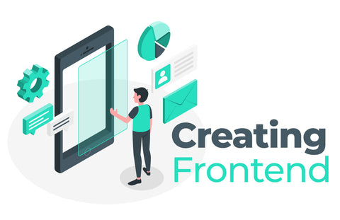 Phase 2 - Creating Frontend