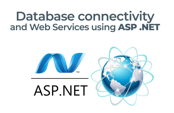 Phase 3 - Database Connectivity and Web Services Using ASP .NET