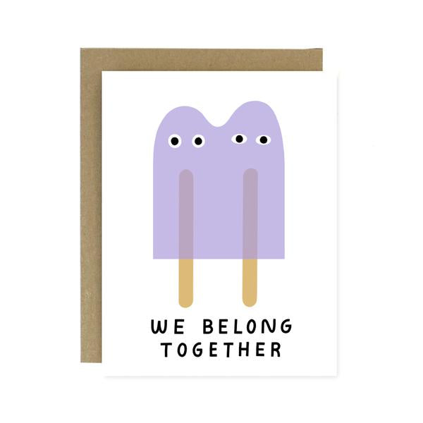 Tarjeta We Belong Together - Popsicles