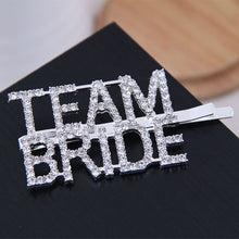 Load image into Gallery viewer, Team Bride Hair Clip