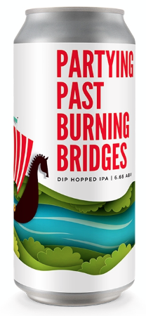 Partying past burning bridges 473ml/Fairstate