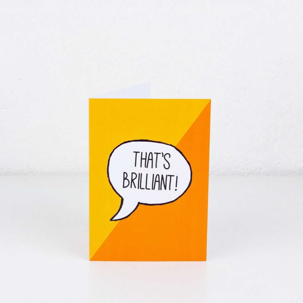 That's Brilliant Greeting Card
