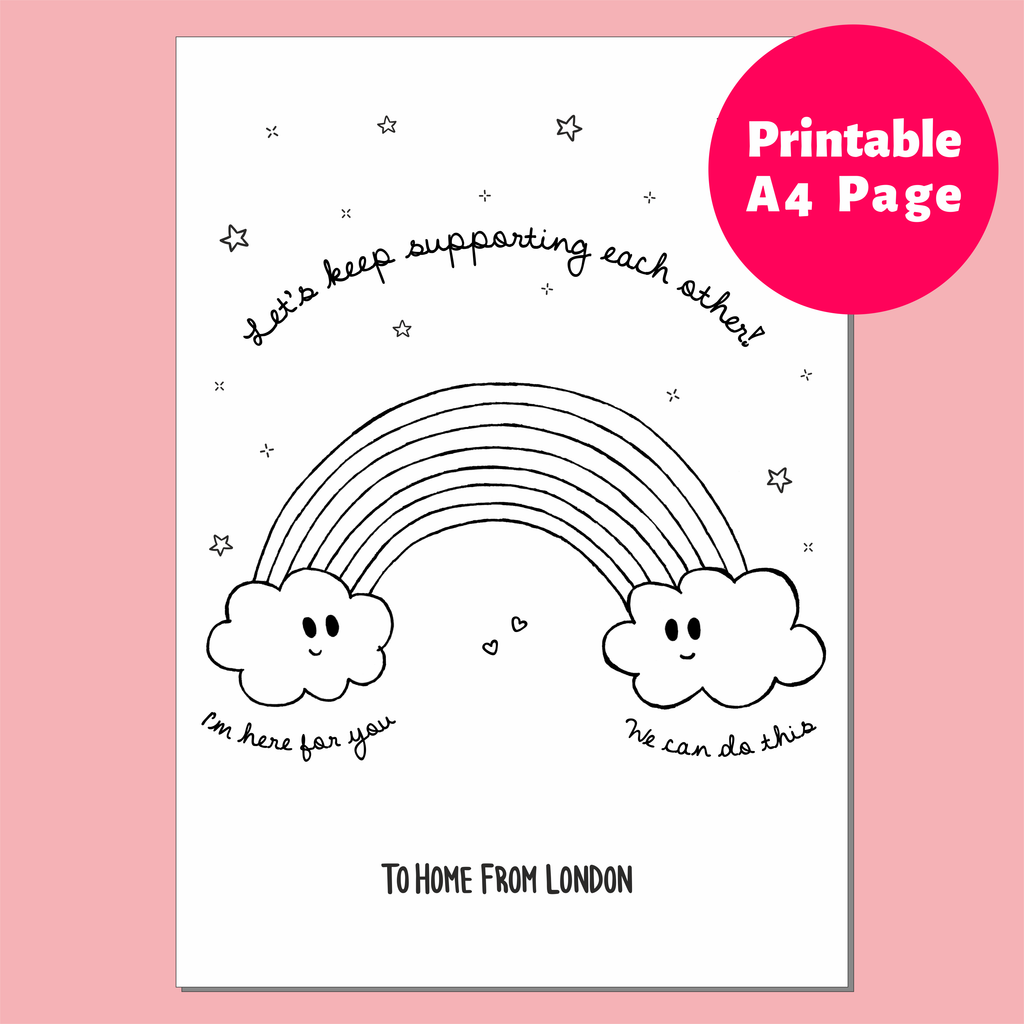 Free Printables - Let's Support Each Other - To Home From London
