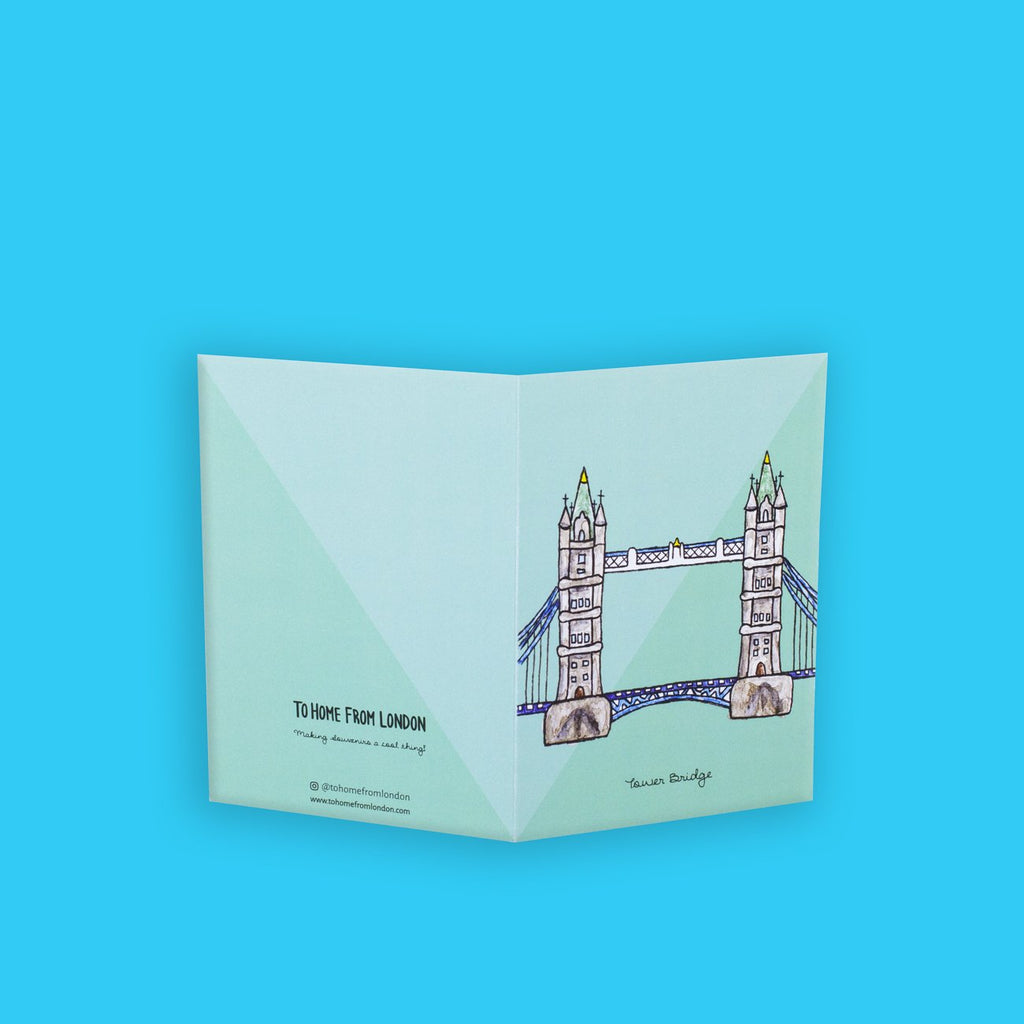 Tower Bridge Greeting Card - To Home From London