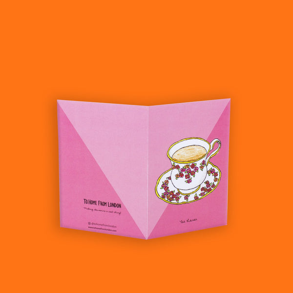 Cup of Tea Greeting Card - To Home From London