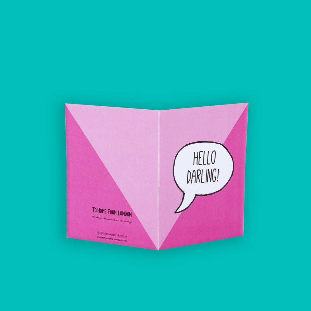 Hello Darling Greeting Card - To Home From London