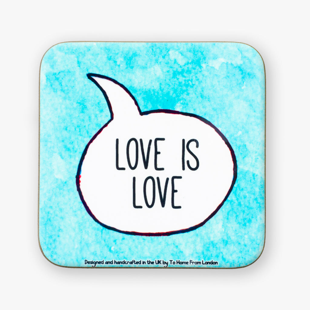 Love Is Love Coaster - To Home From London