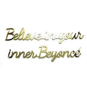Wallsticker - believe in your inner Beyonce
