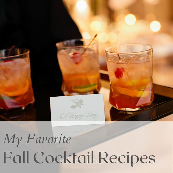 My Favorite Fall Cocktail Recipes