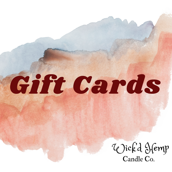 Wick'd Hemp Candle Co. Gift Card